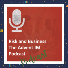 Advent IM Podcast: RM, Infosec, Privacy & Data Protection.