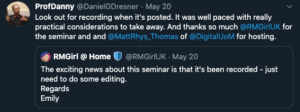 Guest seminar feedback tweet: Look out for recording when it's posted. It was well paced wtih really practical considerations to take away. And thanks so much to @RMGirlUK for the seminar and to Matt Thomas at DigitalUoM for hosting""