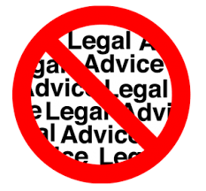 Not Legal Advice Image - words legal advice crossed out by a red circle with a line through it.